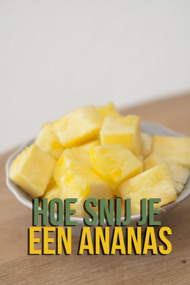 Hoe snij je een ananas?